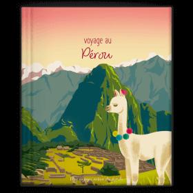 Mon voyage au Pérou