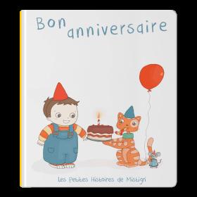 L'histoire personnalisée qui souhaite un bon anniversaire
