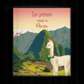 PRENOM voyage au Pérou